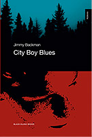 City boy blues av Jimmy Backman