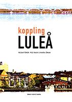 Koppling Luleå red. Peo Rask & Maria Öman